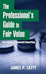 The Professional's Guide to Fair Value (Wiley Corporate F&A)