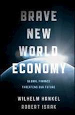Brave New World Economy