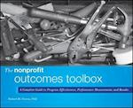 The Nonprofit Outcomes Toolbox (Wiley Nonprofit Authority)