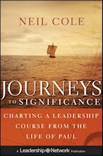 Journeys to Significance (Jossey-Bass Leadership Network Series)
