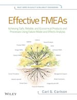 Effective FMEAs (Quality and Reliability Engineering Series)