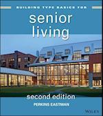 Building Type Basics for Senior Living (Building Type Basics)