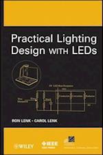 Practical Lighting Design with LEDs af Ron Lenk