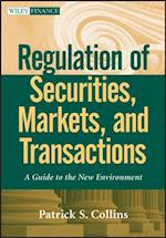 Regulation of Securities, Markets, and Transactions (Wiley Finance)