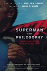 Superman and Philosophy (Blackwell Philosophy and Pop Culture)