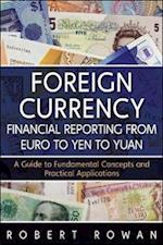 Foreign Currency Financial Reporting from Euro to Yen to Yuan (Wiley and Sas Business Series)