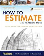 How to Estimate with RSMeans Data af Saleh A Mubarak, R S Means