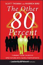 Other 80 Percent (Jossey-Bass Leadership Network Series)
