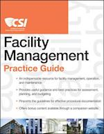 The CSI Facility Management Practice Guide (CSI Practice Guides)