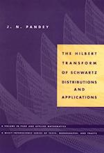 Hilbert Transform of Schwartz Distributions and Applications (Pure and Applied Mathematics: A Wiley Series of Texts, Monographs and Tracts)