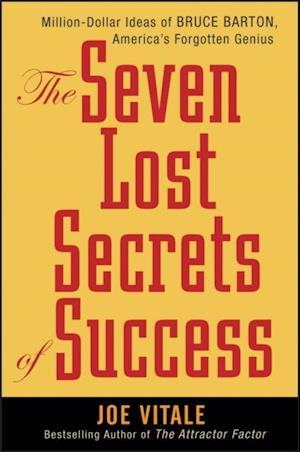 Seven Lost Secrets of Success af Joe Vitale