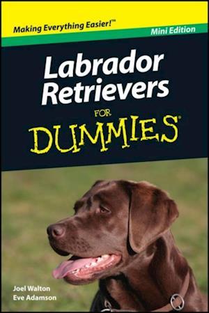 Labrador Retrievers For Dummies Mini Edition af Eve Adamson