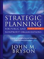 Strategic Planning for Public and Nonprofit Organizations (Bryson on Strategic Planning)
