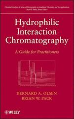 Hydrophilic Interaction Chromatography (Chemical Analysis: a Series of Monographs on Analytical Chemistry and Its Applications)