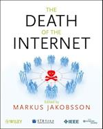 The Death of the Internet (Wiley - IEEE)