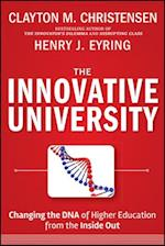The Innovative University (Jossey Bass Higher and Adult Education Hardcover)
