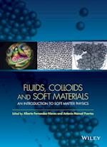 Fluids, Colloids, and Soft Materials (Wiley Series on Surface and Interfacial Chemistry)