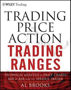 Bog, hardback Trading Price Action Trading Ranges af Al Brooks