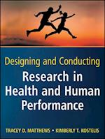 Designing and Conducting Research in Health and Human Performance (Wiley Desktop Editions)