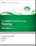 The 2012 Pfeiffer Annual af Elaine Biech