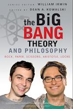 The Big Bang Theory and Philosophy (The Blackwell Philosophy and Pop Culture Series)
