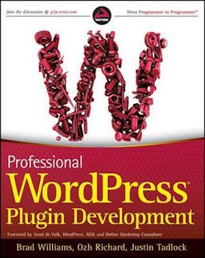Professional WordPress Plugin Development af Justin Tadlock