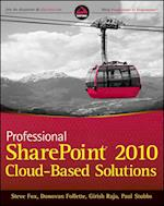 Professional SharePoint 2010 Cloud Based Solutions af Donovan Follette, Paul Stubbs, Steve Fox