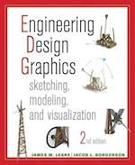 Engineering Design Graphics Sketching, Modeling, and Visualization 2E