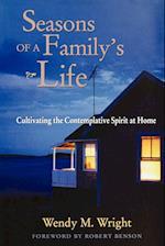 Seasons of a Family's Life