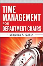 Time Management for Department Chairs (Jossey-Bass Resources for Department Chairs)