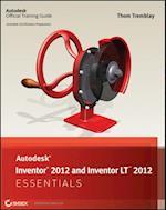 Autodesk Inventor 2012 and Inventor LT 2012 Essentials