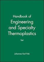Handbook of Engineering and Specialty Thermoplastics