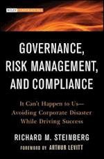 Governance, Risk Management, and Compliance (Wiley Corporate F&A)