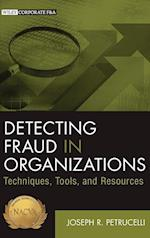 Detecting Fraud in Organizations (Wiley Corporate F&A)
