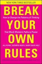 Break Your Own Rules af Kathryn Heath