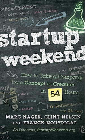 Bog, hardback Startup Weekend af Franck Nouyrigat, Marc Nager, Clint Nelsen