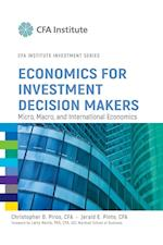 Economics for Investment Decision Makers af Jerald E. Pinto, Christopher D. Piros