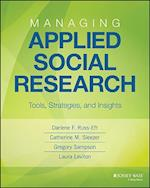 Managing Applied Social Research (Research Methods for the Social Sciences)