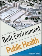 Built Environment and Public Health (Public Health/Environmental Health)
