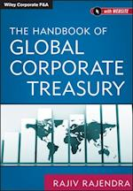 Handbook of Global Corporate Treasury af Rajiv Rajendra
