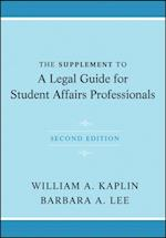Supplement to A Legal Guide for Student Affairs Professionals