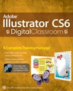 Adobe Illustrator Cs6 Digital Classroom (Digital Classroom, nr. 102)