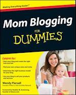 Mom Blogging For Dummies af Wendy Piersall