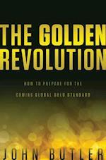 The Golden Revolution af John Butler