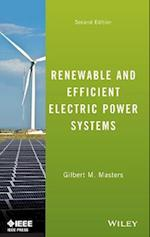 Renewable and Efficient Electric Power Systems (Wiley - IEEE)