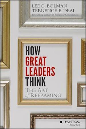 Bog hardback How Great Leaders Think af Lee G. Bolman