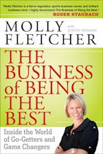 Business of Being the Best af Molly Fletcher