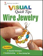 Wire Jewelry VISUAL Quick Tips (Visual Quick Tips)