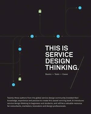 Bog paperback This Is Service Design Thinking af Jakob Schneider Marc Stickdorn