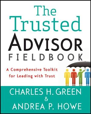 Trusted Advisor Fieldbook af Charles H Green